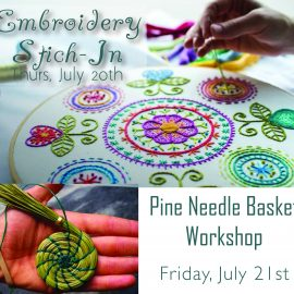 Stitch-In & Pine Needle Basket Living History!