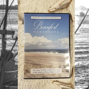 Beaufort Remembers DVD