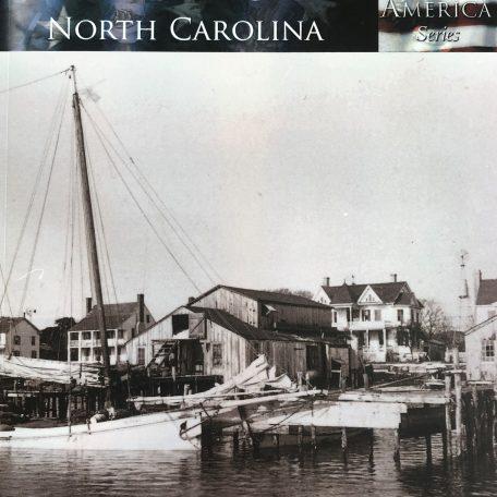 Beaufort North Carolina The Making of America Series