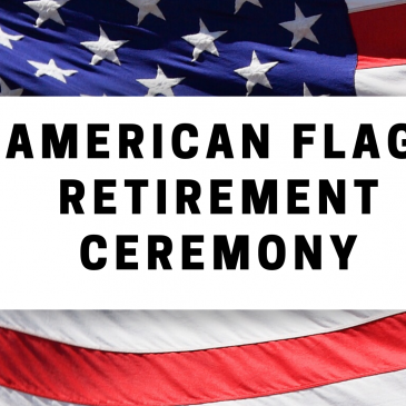 American Flag Retirement Ceremony
