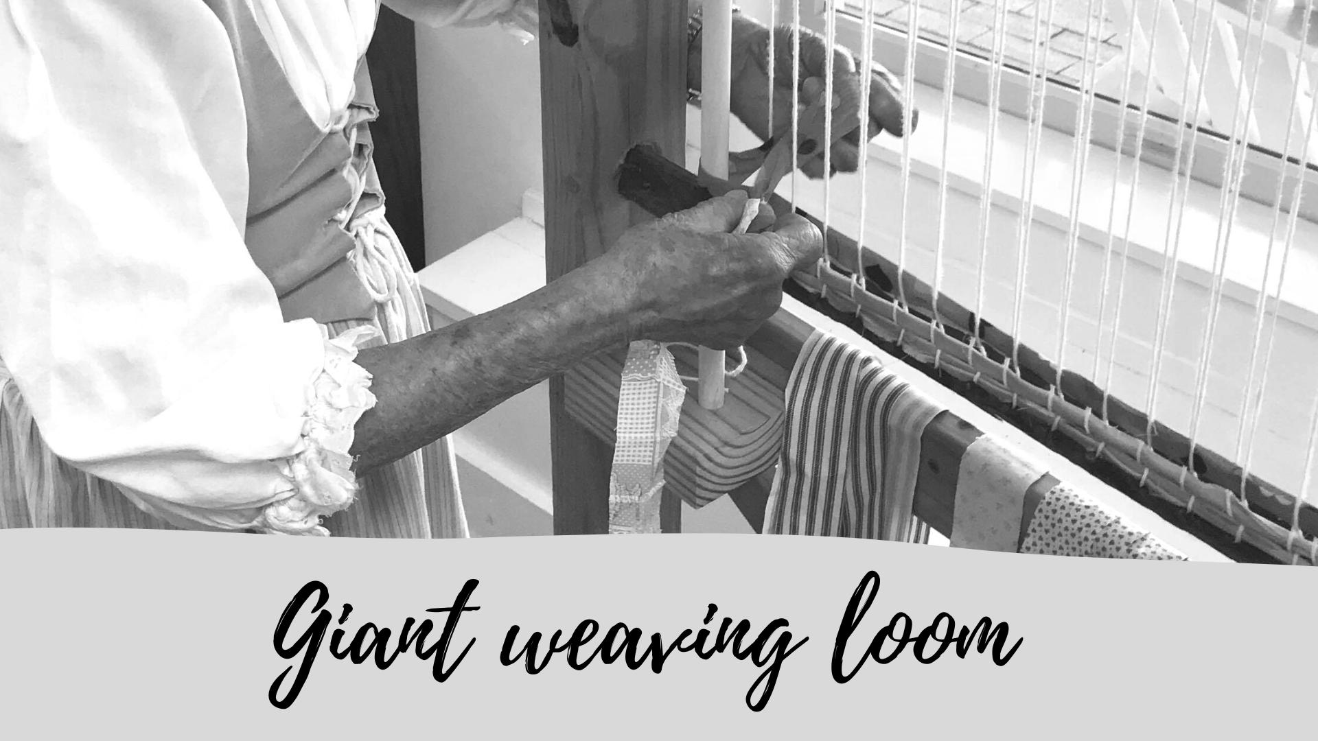 giant weaving loom